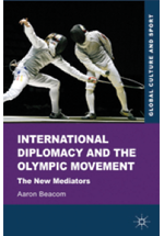 International diplomacy and the olympic movement 2012