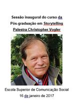 Sessão inaugural do curso da Pós-graduação em Storytelling : palestra Christopher Vogler