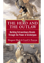 The hero and the outlaw : building extraordinary brands through the power of archetypes