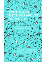 Twitter and elections around the world : campaigning in 140 characters or less