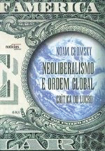 O neoliberalismo e a ordem global : crítica do lucro