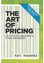 The art of pricing : how to find the hidden profits to grow your business