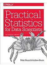 Practical statistical for data scientists : 50 essential concepts