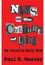 News and the culture of lying