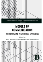 Models of communication : theoretical and philosophical approaches
