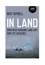 In land : writings around land art and its legacies