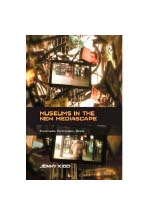 Museums in the new mediascape : transmedia, participation, ethics