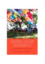 Engaging diverse communities : a guide to museum public relations