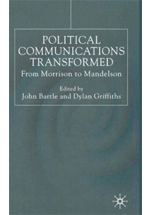 Political communications transformed : from Morrison to Mandelson