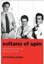 Sultans of spin : the media and the new labour government