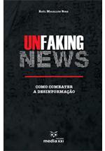 Unfaking news : como combater a desinformação