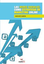 Las redes sociales como estrategia de marketing online