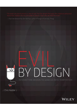 Evil by design : interaction design to lead us into  temptation
