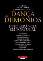 Dança dos demónios : intolerância em Portugal