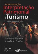 Apresentação : interpretação patrimonial em turismo