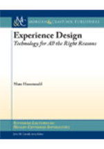 Experience design : technology for all the right reasons