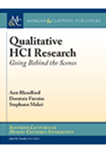 Qualitative HCI research : going behind the scenes