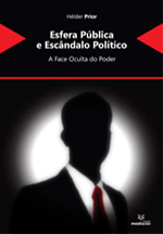 Esfera pública e escândalo político : a face oculta  do poder