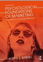 Psychological foundations of marketing : the keys to consumer behavior