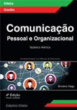 Comunicação pessoal e organizacional : teoria e prática