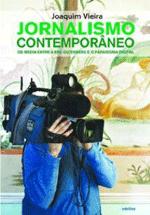 Jornalismo contemporâneo : os media entre a era Gutenberg e o paradigma digital