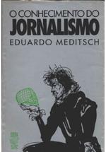 O conhecimento do jornalismo