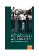 Do Bidonville ao arrastão : media, minorias e etnicização