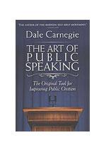 The art of public speaking : the original tool for improving public oration