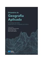 Dicionário de geografia aplicada : terminologia da análise, do planeamento e da gestão do território