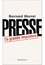Presse, la grande imposture