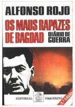 Os maus rapazes de Bagdad : diário de guerra