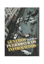 Géneros periodísticos informativos : nueva enciclopedia de la noticia
