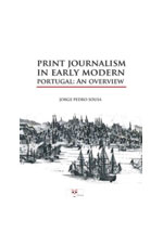 Print journalism in early modern Portugal : an overview
