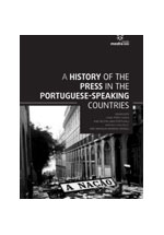 A history of the press in the portuguese-speaking countries