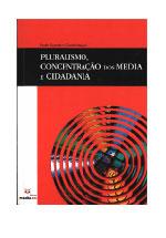 Pluralismo, concentração e regulação dos media : impacto das tecnologias da comunicação no acesso à informação