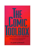 The comic toolbox : how to be funny even if you're not