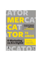 Mercator 25 anos : o marketing na era digital